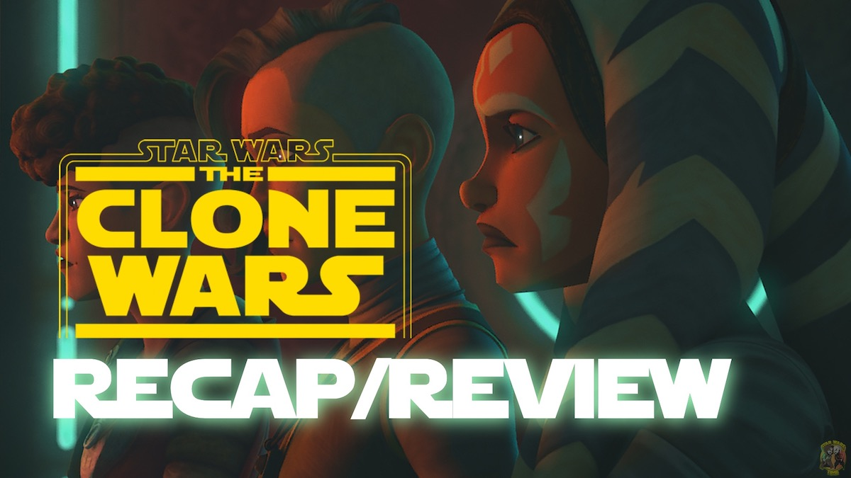 "The Clone Wars Season 7, Episode 7 Recap and Review – ""Dangerous Debt"""