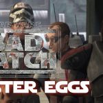 The Bad Batch Season 1 Episode 13 Easter Eggs, References, and Key Moments – Infested