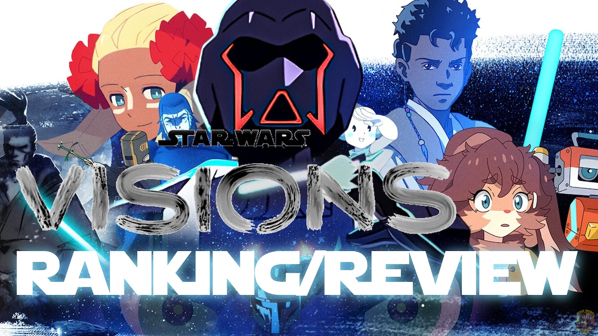 Star Wars: Visions Series Review and Episode Rankings